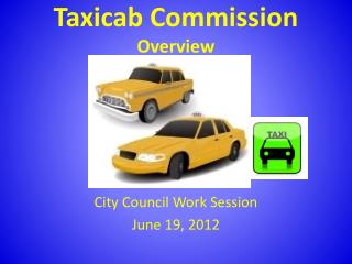 Taxicab Commission Overview