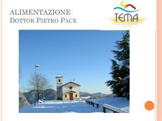 ALIMENTAZIONE  Dottor Pietro Pace