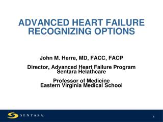 ADVANCED HEART FAILURE RECOGNIZING OPTIONS