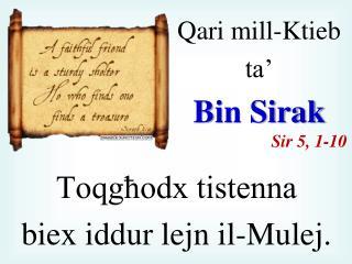 Qari  mill-Ktieb  ta' Bin  Sirak Sir  5, 1-10