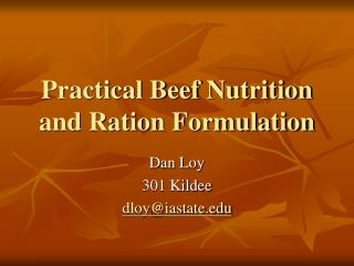 Practical Beef Nutrition and Ration Formulation