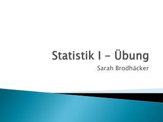 Statistik I - Übung