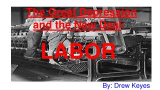 The Great Depression and the New Deal :