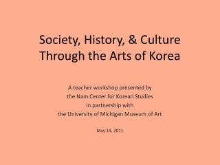 Society, History, & Culture Through the Arts of Korea