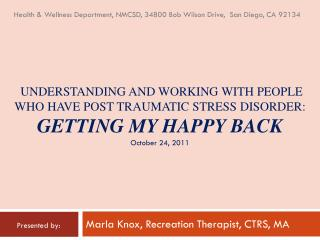 Marla Knox, Recreation Therapist, CTRS, MA