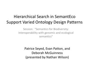 Hierarchical Search in SemantEco  Support Varied Ontology Design Patterns