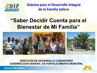 Sistema para el Desarrollo Integral  de la Familia Jalisco