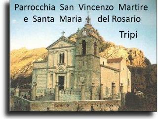 Parrocchia  San  Vincenzo  Martire    e  Santa  Maria       del Rosario