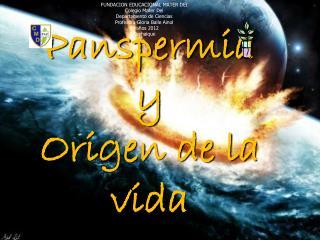 Panspermia   y  Origen de la vida