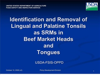 Identification and Removal of  Lingual and Palatine Tonsils  as SRMs in Beef Market Heads  and  Tongues