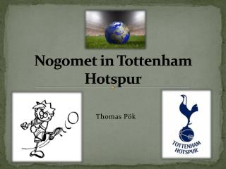 Nogomet  in Tottenham  Hotspur