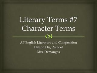 Literary Terms  #7 Character Terms