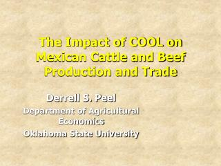 The Impact of COOL on Mexican Cattle and Beef Production and Trade