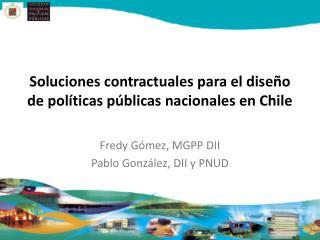 Soluciones contractuales para el diseño de políticas públicas nacionales en Chile