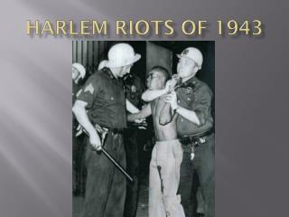 Harlem Riots of 1943