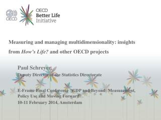 Measuring and managing multidimensionality: insights from  How's Life?  and other OECD projects