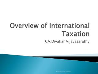 Overview of International Taxation