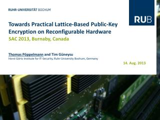 Towards Practical Lattice-Based Public-Key Encryption on Reconfigurable Hardware