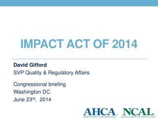 Impact act of 2014