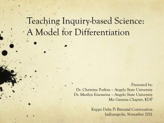 Teaching Inquiry-based Science:  A  M odel for Differentiation