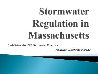 Stormwater Regulation in Massachusetts