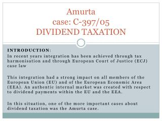 Amurta case: C-397/05 DIVIDEND TAXATION
