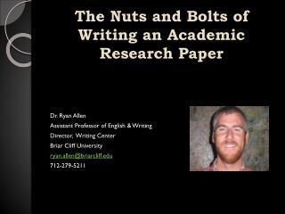 The Nuts and Bolts of Writing an Academic Research Paper