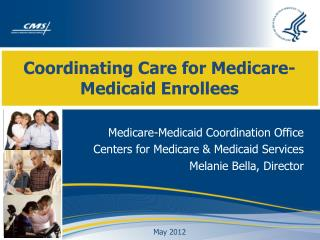 Coordinating Care for Medicare-Medicaid Enrollees