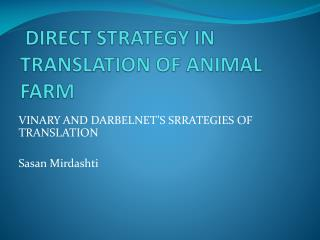 DIRECT STRATEGY IN TRANSLATION OF ANIMAL FARM