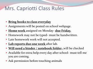 Mrs. Capriotti Class Rules