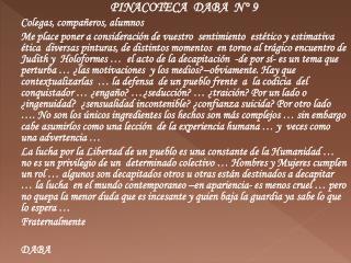 PINACOTECA  DABA  N° 9 Colegas, compañeros, alumnos