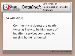 Differences in Hospitalization Rates By Residence