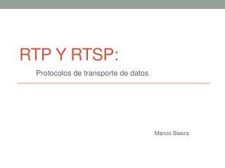 RTP y RTSP: