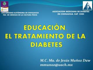 EDUCACIÓN,  EL TRATAMIENTO  D E  LA  DIABETES