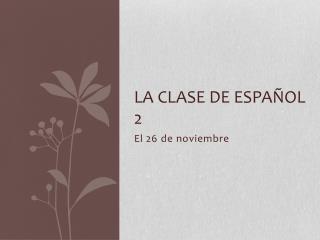 La  clase  de  español  2