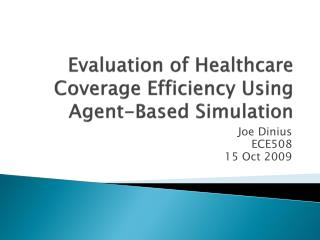 Evaluation of Healthcare Coverage Efficiency Using Agent-Based Simulation
