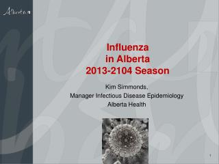 Influenza  in Alberta 2013-2104 Season
