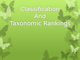 Classification And Taxonomic Rankings