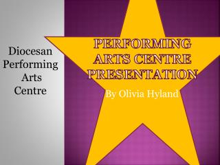 Performing Arts Centre Presentation