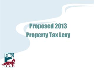 Proposed 2013 Property Tax Levy