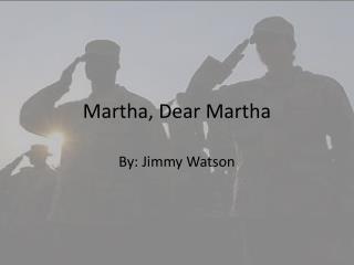 Martha, Dear Martha