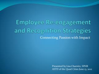 Employee Re-engagement and Recognition Strategies