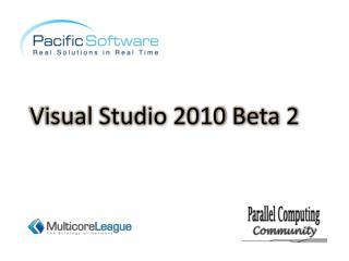 Visual Studio 2010 Beta 2
