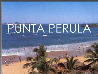 PUNTA PERULA