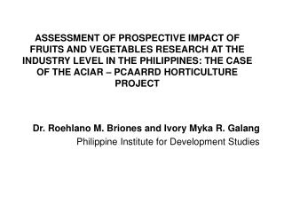 Dr. Roehlano M.  Briones  and Ivory  Myka  R.  Galang Philippine Institute for Development Studies