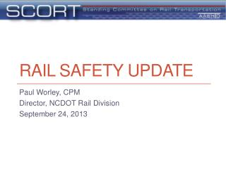Rail Safety Update