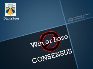 Win or Lose CONSENSUS