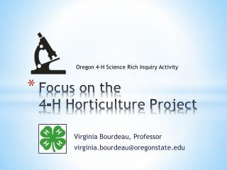 Focus on the  4-H Horticulture Project