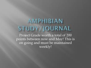 Amphibian Study/Journal