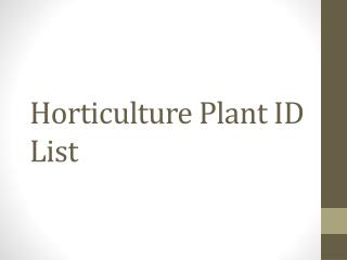 Horticulture Plant ID List
